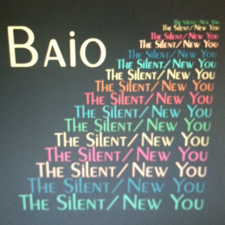 Baio - The Silent / New You